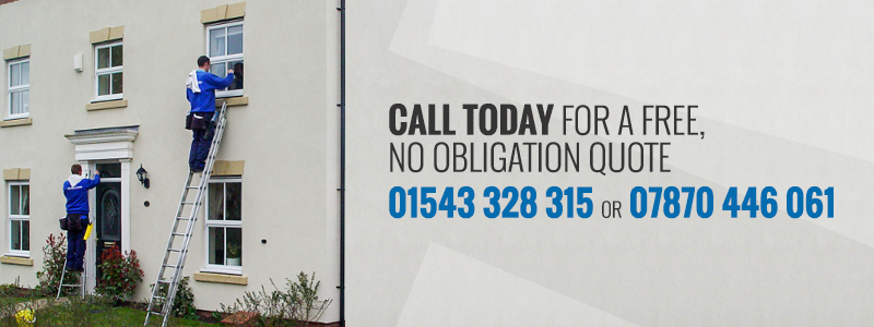 call today for a free quote on 01543 328315 or 07870 446061